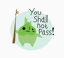 Makar - You Shall Not Pass! Unisex T-Shirt