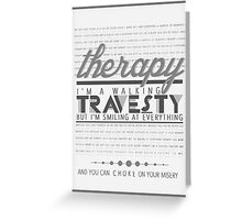 """Therapy"" Lyric Art (Black and White) Greeting Card"