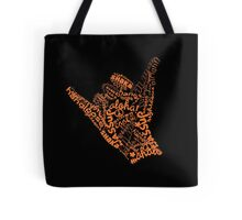 Shaka Sign Hang Loose Tote Bag