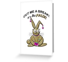 FAUX Greeting Card