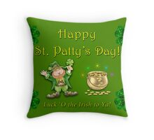 St Patty's Day is coming up! Throw Pillow