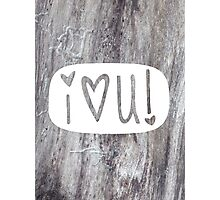 LOVE U Photographic Print