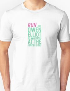 Owen Elliot is at the Finish Line Unisex T-Shirt