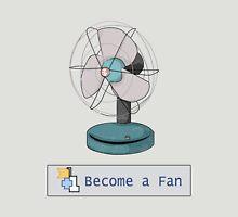 Transform into a fan. Unisex T-Shirt