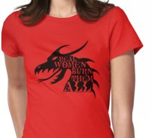Real Women Burn Them All Womens Fitted T-Shirt