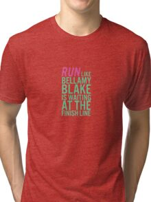 Bellamy Blake is at the Finish Line Tri-blend T-Shirt
