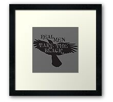 Real Men Take the Black Framed Print