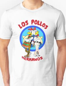Los Pollos Hermanos or The Chiken Unisex T-Shirt