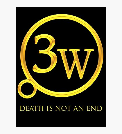 "3W Logo - ""Death is Not an End"" Photographic Print"
