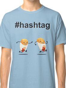 #hashtag Classic T-Shirt