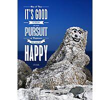Be Happy! Photographic Print