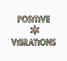 Positive Vibrations (for light backgrounds) Unisex T-Shirt