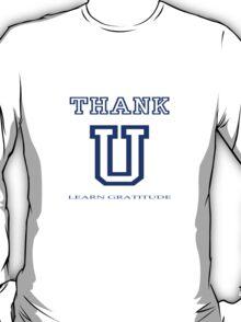 THANK U (light t-shirt) T-Shirt