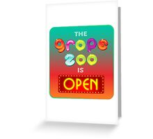 The Grope Zoo Is Open Greeting Card