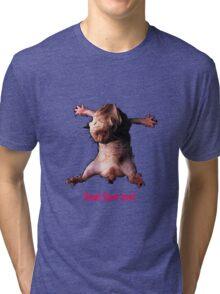 Naked Mole Rat Tri-blend T-Shirt