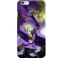 Hope- Flowers iPhone Case/Skin