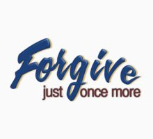 Forgive Just Once More by Paul  Reynolds