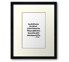 Mutual weirdness is a thing we call love Framed Print