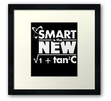 smart is the new  Framed Print