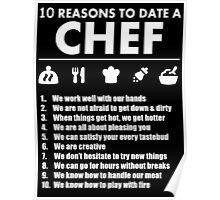 10 Reasons To Date A Chef - Tshirts Poster