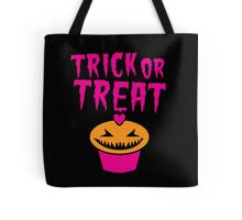 TRICK OR TREAT hallwoeen cupcake cute! Tote Bag