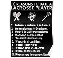 10 Reasons To Date A  Lacrosse Player - Tshirts Poster