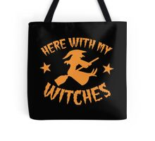 Here with my WITCHES awesome HALLOWEEN design Tote Bag