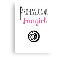 Professional Fangirl - Stony Canvas Print