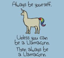 Always Be Yourself, Unless You Can Be A Llamacorn Kids Clothes