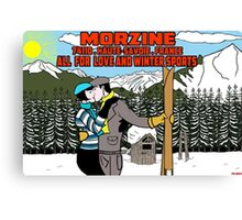 """Morzine """"all for  love and winter sports """" Canvas Print"""