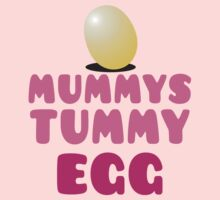 MUMMYS TUMMY EGG Kids Tee