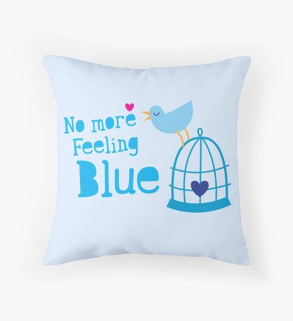 No more feeling blue with cute little bluebird singing Throw Pillow