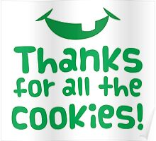 Thanks for all the cookies Poster