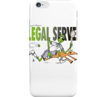 legal serve iPhone Case/Skin