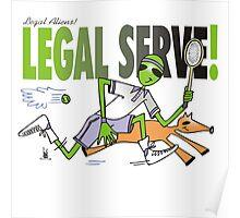 legal serve Poster