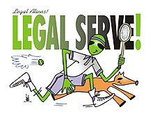 legal serve Photographic Print
