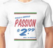 Unbridled Passion Supermarket Series Unisex T-Shirt