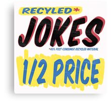 Recycled Jokes Supermarket Series Canvas Print