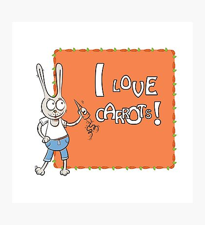 I love carrots. Photographic Print