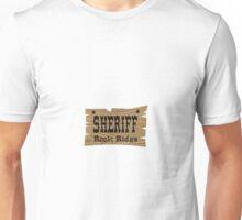 Sheriff Rock Ridge Unisex T-Shirt