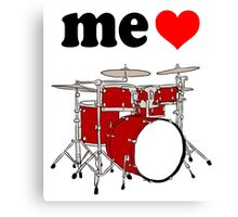 Me Love Drums Canvas Print