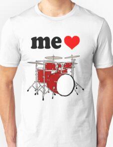 Me Love Drums T-Shirt