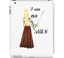 I am no man iPad Case/Skin
