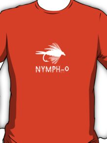 Nymph o funny fly fishing lure geek funny nerd T-Shirt