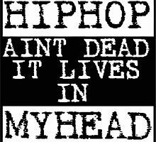HIPhop Aint dead by hophop