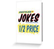 Recycled Jokes Supermarket Series Greeting Card