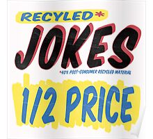 Recycled Jokes Supermarket Series Poster