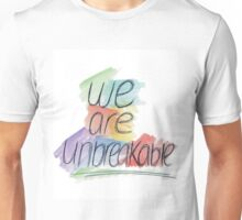 Unbreakable Unisex T-Shirt