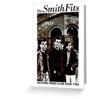 CSPOT - The SmithFits - Salford Fiend Club Tour Greeting Card