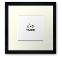 """Meditator with """"Meditate"""" in simple text. Framed Print"""